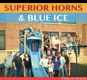 Superior Horns & Blue Ice Concert @ Cold Iron Brewing | Ironwood | Michigan | United States